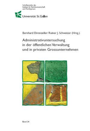 Administrativuntersuchung in der öffentlichen Verwaltung und in privaten Grossunternehmen-0