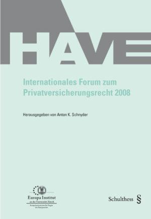 Internationales Forum zum Privatversicherungsrecht 2008-0