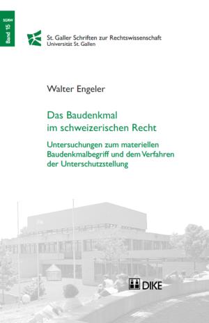 Das Baudenkmal im schweizerischen Recht - Untersuchungen zum materiellen Baudenkmalbegriff und dem Verfahren der Unterschutzstellung-0