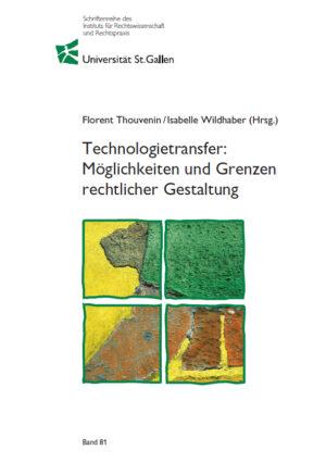 Technologietransfer: Möglichkeiten und Grenzen rechtlicher Gestaltung-0