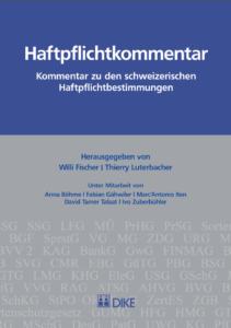 Haftpflichtkommentar - Kommentar zu den schweizerischen Haftpflichtbestimmungen-0