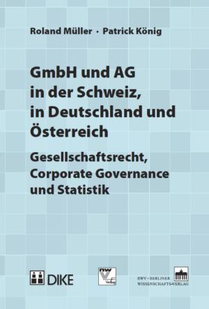 GmbH und AG in der Schweiz, in Deutschland und Österreich-0