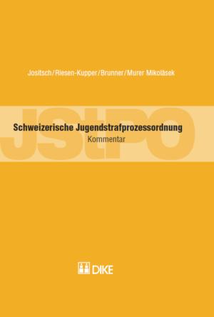 Schweizerische Jugendstrafprozessordnung (JStPO) - Kommentar-0