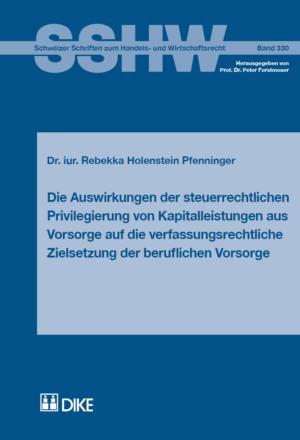 Die Auswirkungen der steuerrechtlichen Privilegierung von Kapitalleitungen aus Vorsorge auf die verfassungsrechtliche Zielsetzung der beruflichen Vorsorge-0