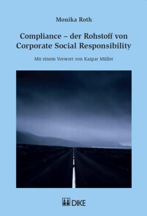 Compliance – der Rohstoff von Corporate Social Responsibility-0