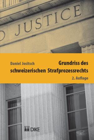 Grundriss des schweizerischen Strafprozessrechts, 2. Aufl.-0
