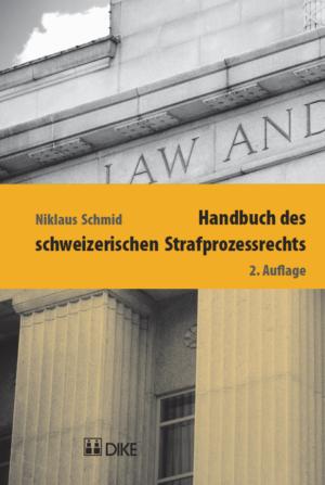 Handbuch des schweizerischen Strafprozessrechts, 2. Aufl.-0