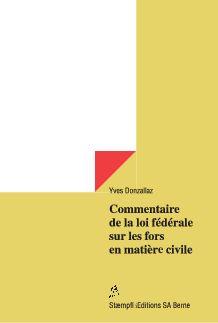 Commentaire de la loi fédérale sur les fors en matière civile-0
