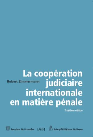 La coopération judiciaire internationale en matière pénale-0