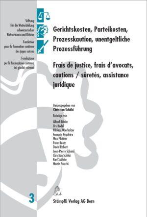 Gerichtskosten, Parteikosten, Prozesskaution, unentgeltliche Prozessführung (und Modelle zur Beschränkung ihrer Kosten)-0