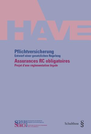 Pflichtversicherung – Entwurf einer gesetzlichen Regelung/Assurances RC obligatoires – Projet d'une réglementation légale-0