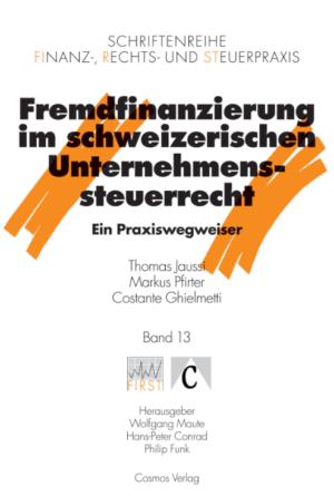 Fremdfinanzierung im schweizerischen Unternehmenssteuerrecht-0