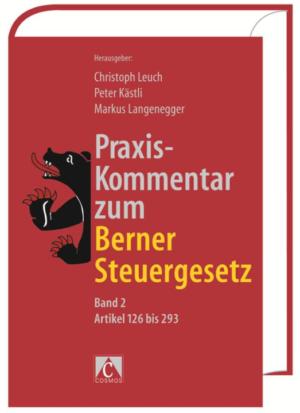 Praxis-Kommentar zum Berner Steuergesetz 2. Artikel 126-293-0