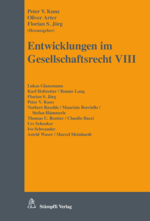 Entwicklungen im Gesellschaftsrecht VIII-0