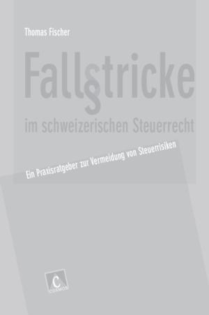 Fallstricke im schweizerischen Steuerrecht-0