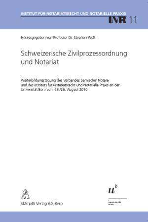 Schweizerische Zivilprozessordnung und Notariat-0