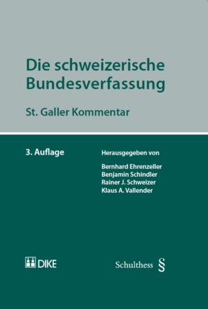 Die schweizerische Bundesverfassung, 3. Aufl.-0