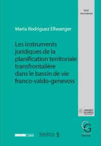 Les instruments juridiques de la planification territoriale transfrontalière dans le bassin de vie franco-valdo-genevois-0