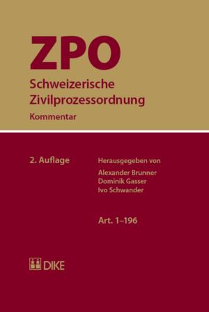 Schweizerische Zivilprozessordnung ZPO, 2. Aufl.-0