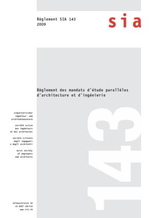 SIA143 - Règlement des mandats d'étude parallèles d'architecture et d'ingénierie-0
