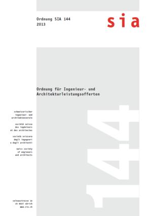 SIA144 - Ordnung für Ingenieur- und Architekturleistungsofferten-0
