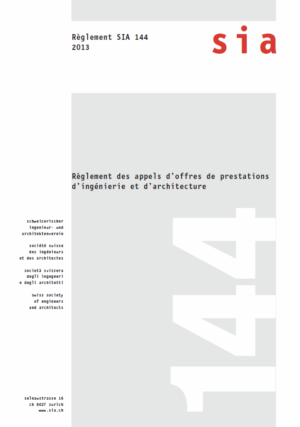 SIA144 - Règlement des appels d'offres de prestations d'ingénierie et d'architecture-0