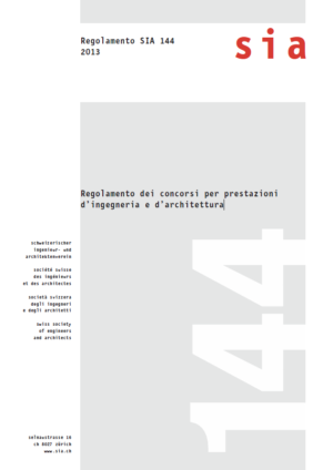 SIA144 - Regolamento dei concorsi per prestazioni d'ingegneria e d'architettura-0