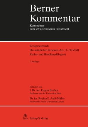 Berner Kommentar. Die natürlichen Personen, Art. 11-19d ZGB, 2. Aufl.-0