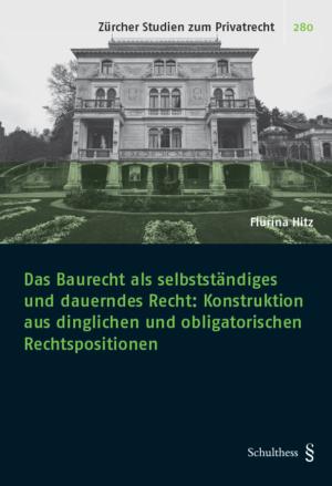 Das Baurecht als selbstständiges und dauerndes Recht-0