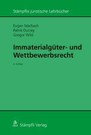 Immaterialgüter- und Wettbewerbsrecht, 4. Aufl.-0