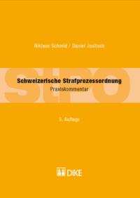 Schweizerische Strafprozessordnung, Praxiskommentar, 3. Aufl.-0
