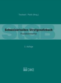 Schweizerisches Strafgesetzbuch, Praxiskommentar, 3. Aufl.-0