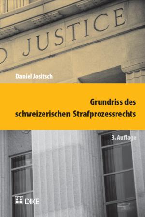 Grundriss des schweizerischen Strafprozessrechts, 3. Aufl.-0