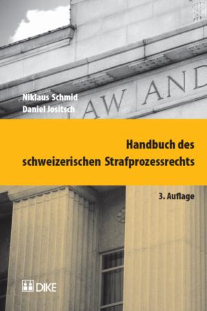 Handbuch des schweizerischen Strafprozessrechts, 3. Aufl.-0