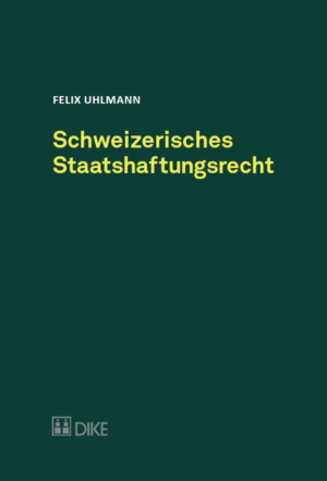 Schweizerisches Staatshaftungsrecht-0