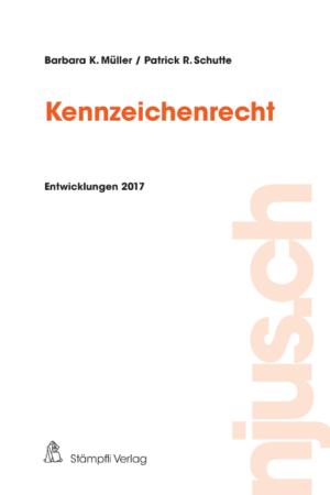 Kennzeichenrecht Entwicklungen 2017-0