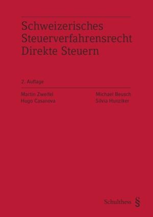 Schweizerisches Steuerverfahrensrecht Direkte Steuern, 2. Aufl.-0