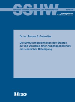 Die Einflussmöglichkeiten des Staates auf die Strategie einer Aktiengesellschaft mit staatlicher Beteiligung-0