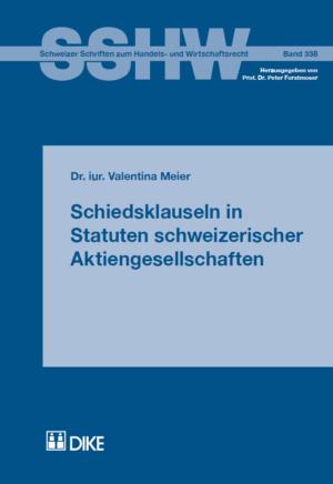 Schiedsklauseln in Statuten schweizerischer Aktiengesellschaften-0