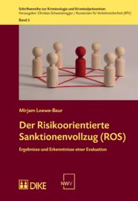 Der Risikoorientierte Sanktionenvollzug (ROS)-0