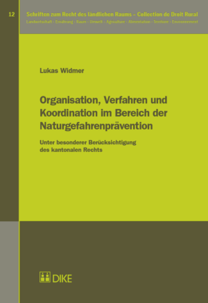 Organisation, Verfahren und Koordination im Bereich der Naturgefahrenprävention-0