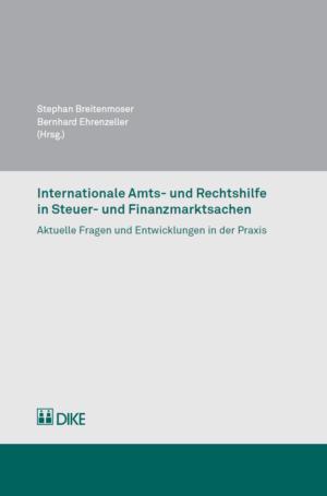 Internationale Amts- und Rechtshilfe in Steuer- und Finanzmarktsachen-0
