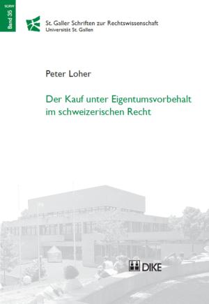 Der Kauf unter Eigentumsvorbehalt im schweizerischen Recht-0