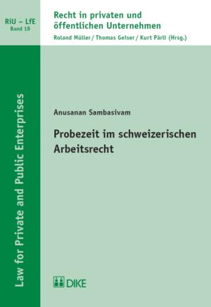 Probezeit im schweizerischen Arbeitsrecht-0