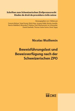 Beweisführungslast und Beweisverfügung nach der Schweizerischen ZPO-0