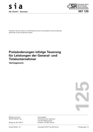 SIA 125 - Preisänderungen infolge Teuerung für Leistungen der General- und Totalunternehmer-0