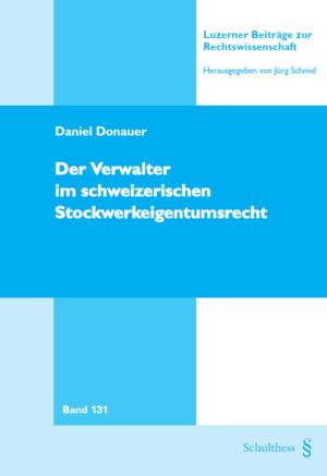 Der Verwalter im schweizerischen Stockwerkeigentumsrecht-0