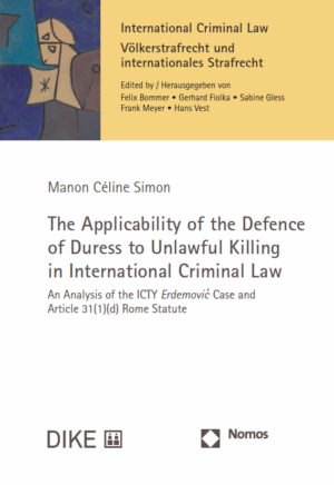 The Applicability of the Defence of Duress to Unlawful Killing in International Criminal Law-0