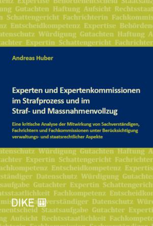 Experten und Expertenkommissionen im Strafprozess und im Straf- und Massnahmenvollzug-0
