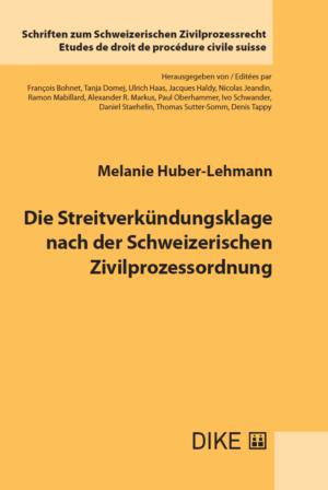 Die Streitverkündungsklage nach der Schweizerischen Zivilprozessordnung-0